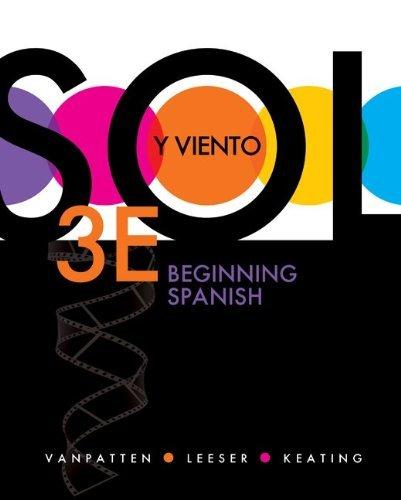 [ Sol y Viento: Beginning Spanish ] By VanPatten, Bill ( Author ) [ 2011 ) [ Hardcover ]