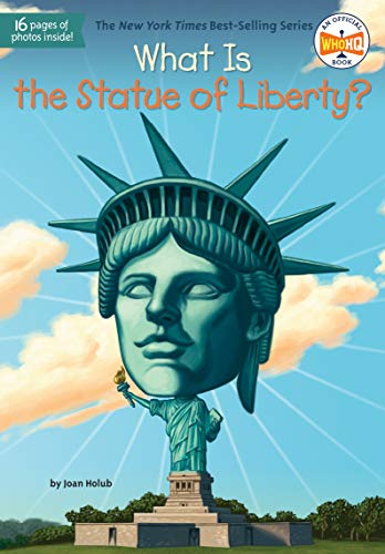 What Is the Statue of Liberty? (What Was?) (New York New York Statue Of Liberty)