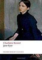 Jane Eyre (Oxford World's