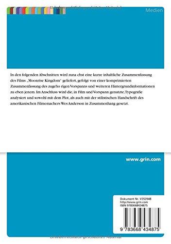 Was Der Vorspann Von Moonrise Kingdom Uber Die Atmosphare Des Films Und Die Kunstlerische Handschrift Des Filmemachers Verrat (German Edition)