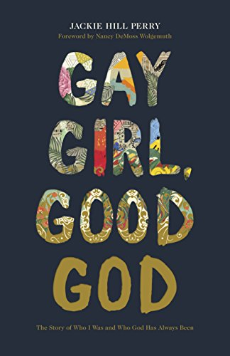 (Gay Girl, Good God: The Story of Who I Was, and Who God Has Always Been)