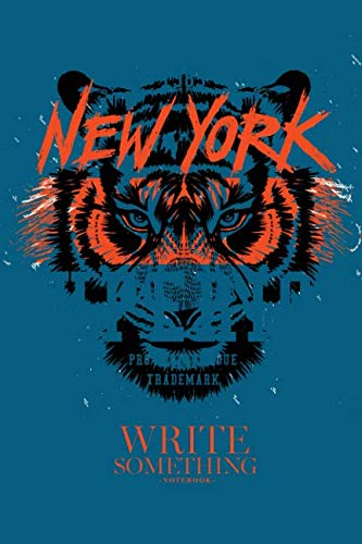 (Notebook - Write something: Eye of the tiger tee notebook, Daily Journal, Composition Book Journal, College Ruled Paper, 6 x 9 inches (100sheets))