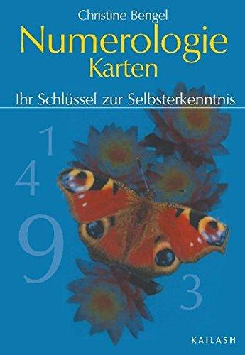 Numerologie-Karten: Ihr Schlüssel zur Selbsterkenntnis Sondereinband – 12. August 2005 Christine Bengel Kailash 3720526879 Tarot