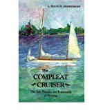 img - for The Compleat Cruiser: Art, Practice and Enjoyment of Boating (Paperback) - Common book / textbook / text book