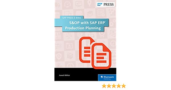 S&OP with SAP ERP Production Planning (SAP PRESS E-Bites Book 21)