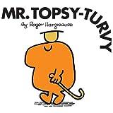 Mr. Topsy-Turvy (Mr. Men Classic Library)