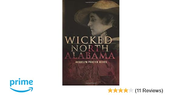Wicked North Alabama: Jacquelyn Procter Reeves