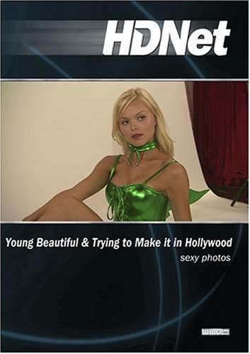 Young Beautiful & Trying to Make it in Hollywood: sexy photos (WMVHD & SD)