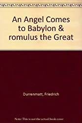 An Angel Comes to Babylon & romulus the Great