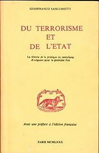 Du Terrorisme et de l'État : La théorie et la pratique du terrorisme divulguées pour la première fois par Gianfranco Sanguinetti