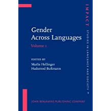 Gender Across Languages: The linguistic representation of women and men. Volume 1