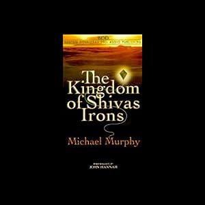 The Kingdom of Shivas Irons Audiobook