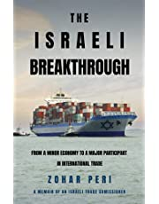 The Israeli Breakthrough: From a Minor Economy to a Major Participant in International Trade