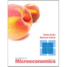 Amazon michael parkin microeconomics economics books foundations of microeconomics 6th edition fandeluxe Gallery