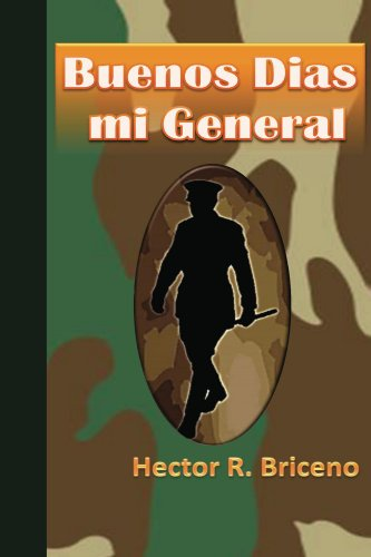 Amazon.com: Buenos Dias mi General (Spanish Edition) eBook ...