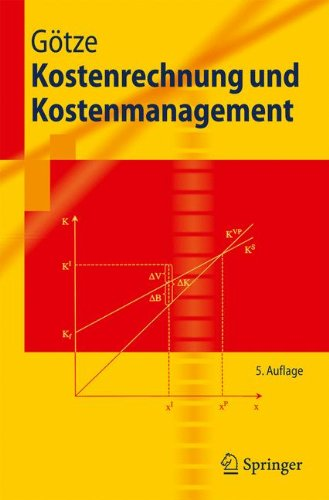 Kostenrechnung und Kostenmanagement (Springer-Lehrbuch) (German Edition)