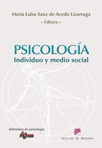 Psicología: Individuo y medio social