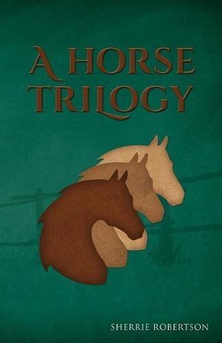 A Horse Trilogy pdf