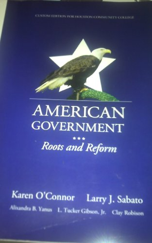 AMERICAN GOVERNMENT ROOTS AND REFORM