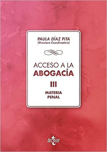 Descargar Bi Torrent Acceso A La Abogacía: Volumen Iii. Materia Penal Torrent PDF