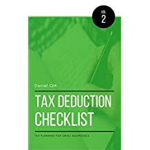 Tax Deduction Checklist: Tax Planning For Small Business (Finance Checklists Book 2)