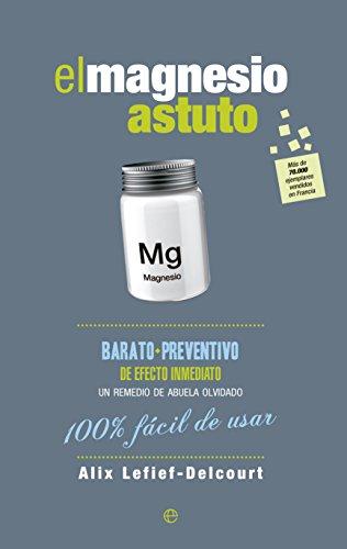 El magnesio astuto (Fuera de colección) (Spanish Edition) by [Lefief-