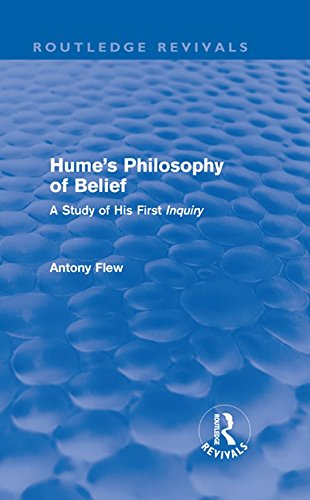 Hume's Philosophy of Belief (Routledge Revivals): A Study of His First 'Inquiry'