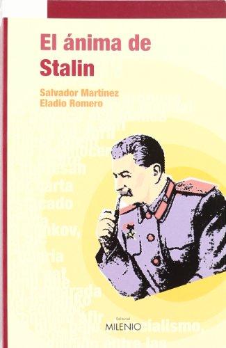 El Anima de Stalin: Novela Historica