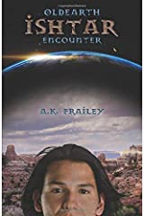 OldEarth Ishtar Encounter Paperback