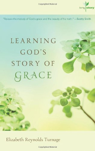Learning God's Story of Grace (Living Story, Book 1)