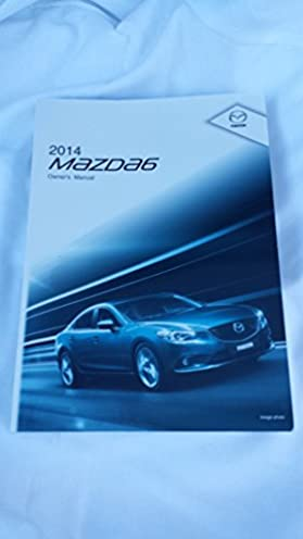 2014 mazda 6 owners manual mazda amazon com books rh amazon com mazda6 owners manual mazda6 user manual