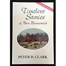 Timeless : Stories of New Brunswick