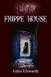 Frippe House (Dorset Ghosts Book 1)