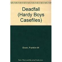 Deadfall (Hardy Boys Casefile #60)