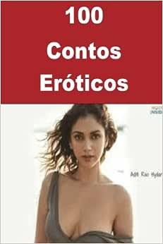 100 Contos Eróticos - 9781537582337 - Livros na Amazon Brasil
