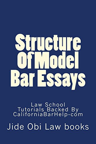 Structure Of Model Bar Essays: Structure Of Model Bar Essays