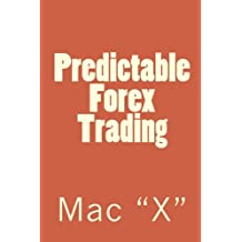 Predictable Forex Trading