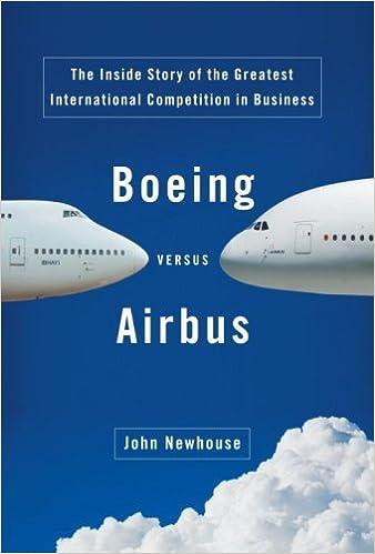 Boeing versus airbus john newhouse ebook amazon fandeluxe Image collections