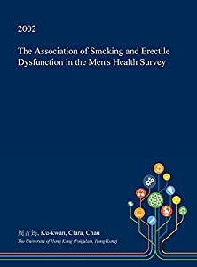 The Association of Smoking and Erectile Dysfunction in the Men's Health Survey