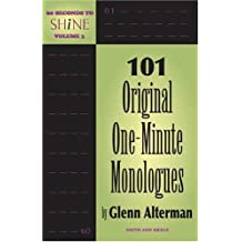 101 Original One-Minute Monologues