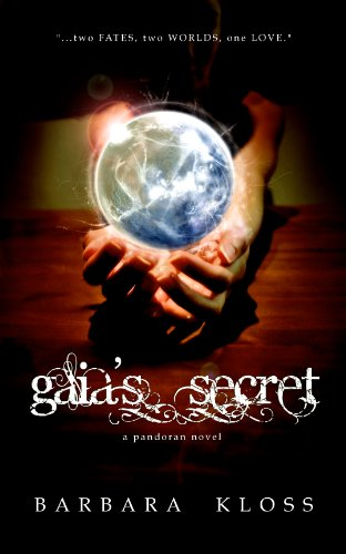 Gaia's Secret (A Pandoran Novel, #1) by [Kloss, Barbara]