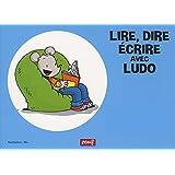 Lire, dire, écrire avec Ludo : Kit complet (1Cédérom)