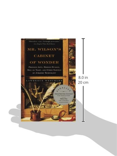 Mr. Wilsonu0027s Cabinet Of Wonder: Pronged Ants, Horned Humans, Mice On Toast,  And Other Marvels Of Jurassic Technology: Lawrence Weschler: 9780679764892:  ...