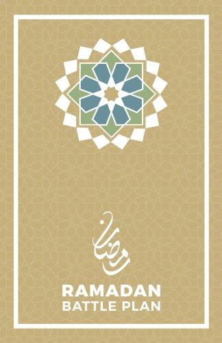 Islam Plans - Ramadan Battle Plan JOURNAL EDITION (undated): The Ultimate Ramadan Journal