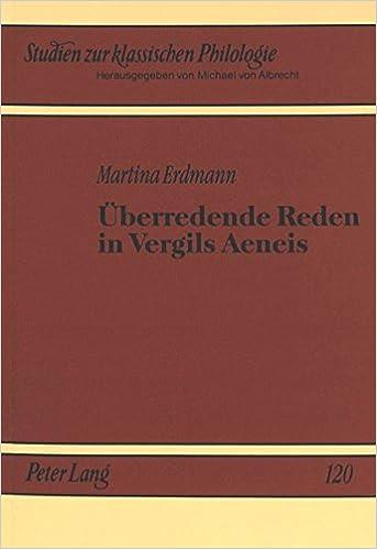 überredende Reden In Vergils Aeneis Studien Zur Klassischen