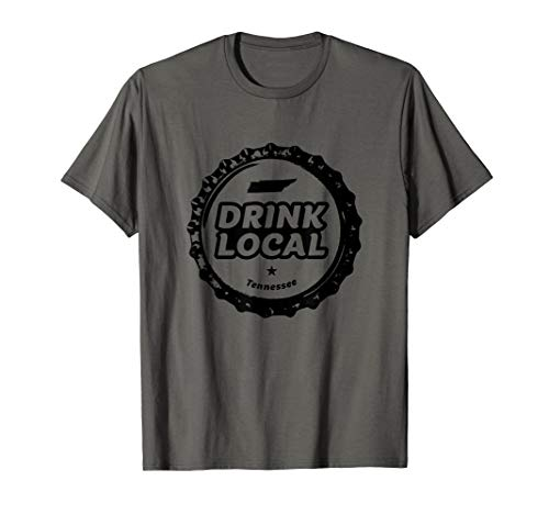 - Drink Local Tennessee Craft Beer Bottle Cap T-Shirt