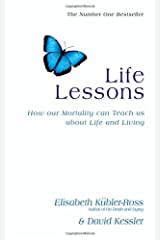 Life Lessons: How Our Mortality Can Teach Us About Life and Living Paperback