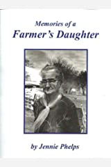 Memories of a Farmer's Daughter Kindle Edition