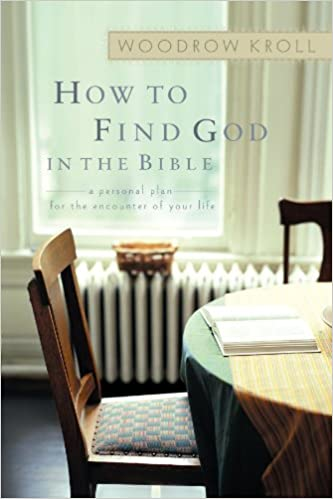 Book How to Find God in the Bible: A Personal Plan for the Encounter of Your Life