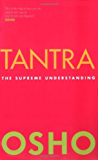 Tantra: The Supreme Understanding